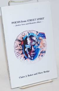 Poems from Street Spirit --- Justice News and Homeless Blues ---