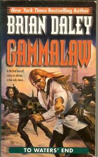 TO WATERS' END: GammaLAW Book Four