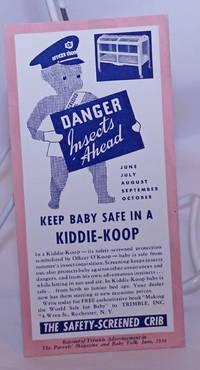 image of Danger Insects Ahead. Keep Baby Safe in a Kiddie-Koop