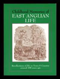 Childhood Memories of East Anglian Life, 1880-1930