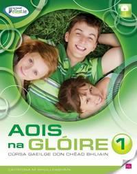 Aois na Glóire 3 - cursa Gaeilge don teastas sóisearach (Aois na Gloire)