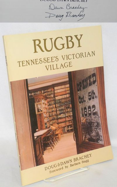 Rugby, TN: Historic Rugby, 1995. 72p., wraps, 8.25x11 inches, color illus; signed by both authors on...