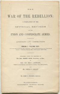 image of The War of the Rebellion: A Compilation of the Official Records of the Union and Confederate Armies. Additions and Corrections to Series I - Volume XXV (to be inserted in the volume.)