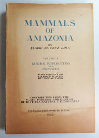 Mammals of Amazonia. Volume I. General Introduction and Primates