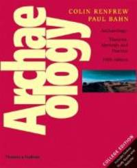 Archaeology: Theories, Methods and Practice (Fifth Edition) by  Colin  Paul; Renfrew - Paperback - 2008-05-17 - from Heisenbooks and Biblio.com