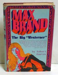 "Max Brand: The Big ""Westerner"""