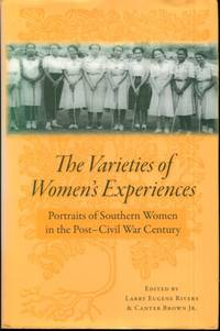 The Varieties of Women's Experiences: Portraits of Southern Women in the Post