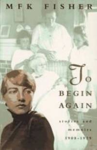 image of TO BEGIN AGAIN: Stories and Memoirs, 1908-1929