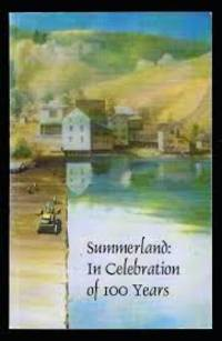 Summerland: In Celebration of 100 Years
