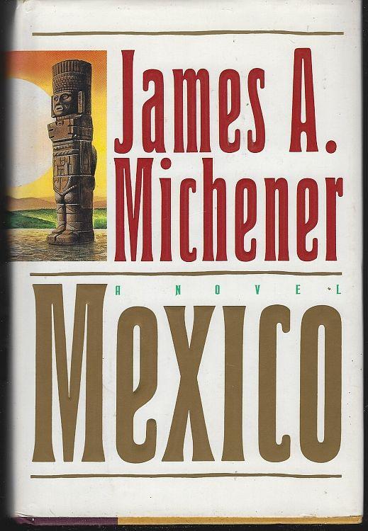 MICHENER, JAMES A. - Mexico