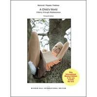 A Child's World: Infancy Through Adolescence (13th International Edition)