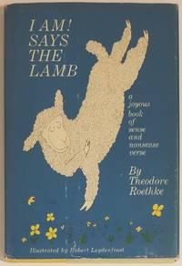 I AM! SAYS THE LAMB. A Joyous Book of Sense and Nonsense Verse