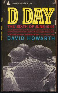 D Day: The Sixth Of June, 1944