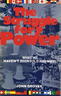 The Struggle For Power by Grover John - Paperback - First Edition - 1980 - from Marlowes Books and Biblio.com
