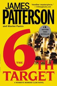 The 6th Target by James Patterson; Maxine Paetro - 2008