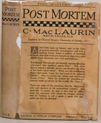 POST MORTEM: ESSAYS, HISTORICAL AND MEDICAL