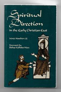 Spiritual Direction in the Early Christian East