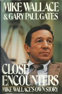 image of Close Encounters: Mike Wallace's Own Story