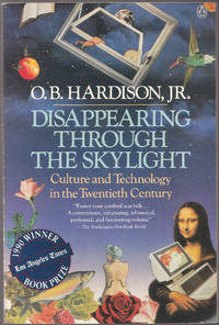 image of Disappearing through the Skylight Culture and Technology in the Twentieth  Century