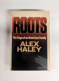 image of Roots; The Saga of an American Family