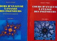Cours d'analyse à l'usage des ingénieurs (2 VOLUMES )