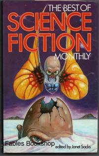 THE BEST OF SCIENCE FICTION MONTHLY.