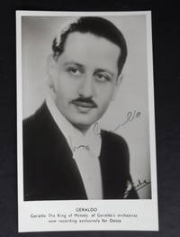 Geraldo the King of Melody. Autograph. Signed photo postcard