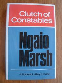 Clutch of Constables by  Ngaio Marsh - First edition first printing - 1968 - from Scene of the Crime Books, IOBA (SKU: biblio16743)