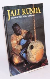 image of Jali Kunda: Griots of West Africa and Beyond
