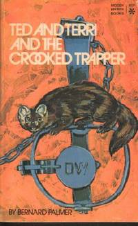 Ted and Terri And The Crooked Trapper