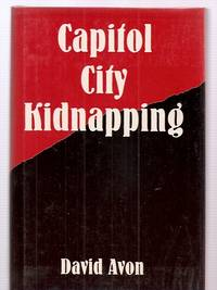 CAPITOL CITY KIDNAPPING: A TESTOS ADVENTURE, STARRING CYCLOPS, THE  MINOTAUR, THE CERBERUS, AND THE SCARAB AND INTRODUCING THE PROBE 7