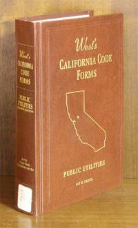 Public Utilities, 4th (West's California Code Forms) 1 Vol w/2014 supp