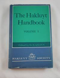 The Hakluyt Handbook: Volume I (Hakluyt Society, Second Series)