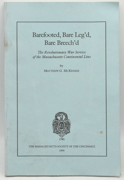 The Massachusetts Society of the Cincinnati, 1995. Soft Cover. Very Good binding. 8vo., in the publi...