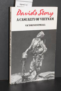 David's Story; A Casualty of Vietnam