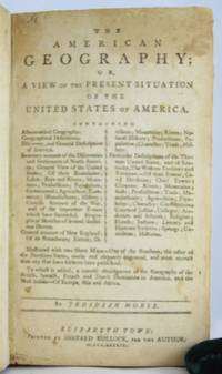 American Geography; or, A View of the Present Situation of the