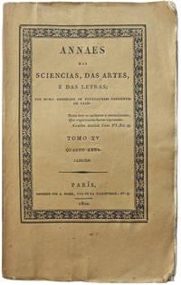 Annaes das sciencias, das artes, e das letras; por huma sociedade de portuguezes residentes em Paris.