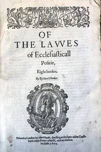 Of the lawes of ecclesiasticall politie, eight bookes