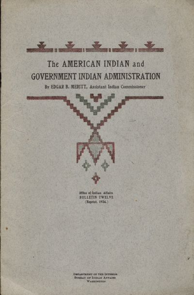 Washington DC: Printed by Indians at The Indian Print Shop Chilocco Indian Agriculture School Chiloc...