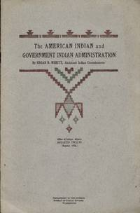The American Indian and Government Indian Administration