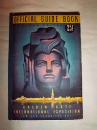 Official Guide Book: Golden Gate International Exposition on San Francisco Bay