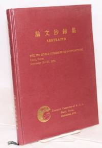 Abstracts. The 3rd world congress of acupuncture. Seoul, Korea. September 25-27, 1973