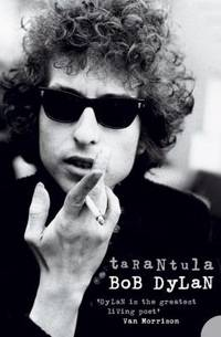 Tarantula. by  Bob Dylan - Paperback - 2005 - from ThriftBooks and Biblio.co.uk