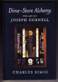 image of Dime Store Alchemy:  The Art of Joseph Cornell