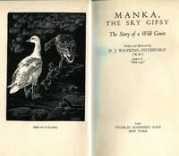Manka The Sky Gipsy: The Story of a Wild Goose