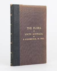 The Flora of South Australia... From the Handbook of South Australia