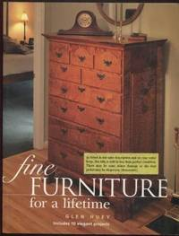 Fine Furniture for a Lifetime  ; Popular Woodworking