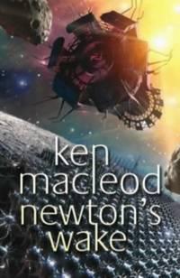 Newton's Wake: Novel