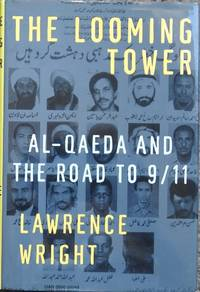 image of The Looming Tower : Al-Qaeda and the Road to 9/11