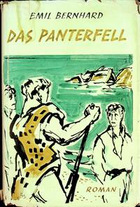 DAS PANTERFELL by  EMIL BERNHARD - Hardcover - 1951-01-01 - from Epilonian Books (SKU: 20200502004)